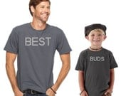 Best Buds Shirt Decals, Father and Son Matching Shirts, Gift for Dad, Best Dad Ever, Mens Tshirt, Mens Shirt, Boys Clothes, Baby Onesie