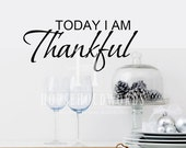 Today I am Thankful Vinyl wall decal words, Custom size and Color decals, Thanksgiving decoration, Religious inspirational quotes, Family