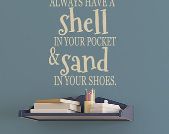 Nautical Bathroom Beach Decor Wall Decal Quote May You Always Have a Shell in your Pocket Beach Wall Decals Bathroom Stickers Nautical Baby