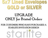 UPGRADE to Gold LINED or Silver LINED Envelopes - only for Printed Orders of Starlite designs