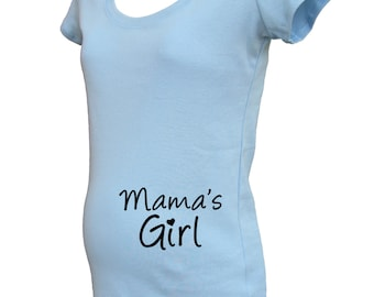 Maternity Shirt - Mama's Girl Gender Reveal Maternity Top - Maternity Clothes / TShirt - New Baby - Baby Shower - Gift Friendly