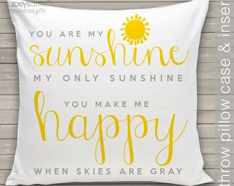 You are my sunshine pillow - throw pillow customized you are my sunshine lyrics throw pillow PIL-087