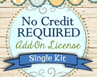 Single Kit No Credit Required Add-On License