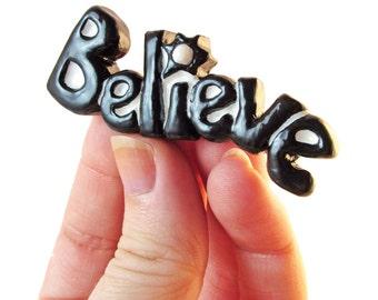 Believe Fridge Magnet – Word Art Magnet, Inspirational Quote Magnet, Inspiration Quote, Office Décor, Motivational Quote, Locker Magnet