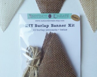 DIY Brown Burlap Banner kit, Brown burlap banner, No fray, burlap banner kit, craft kit, burlap pennant, burlap craft kit