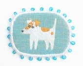 """Textile Dog Brooch - """"Jack Russell terrier puppy"""" - Funny Dogs - collection, hand embroidered textile pet jewelry"""