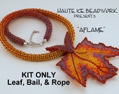 KIT for AFLAME Leaf, Bail, and Rope