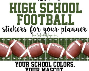 Custom High School Football Stickers for Erin Condren Life Planners ***PLEASE! Read entire listing description before ordering***