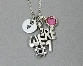 We're #1 Necklace - We are Number One, No. 1 Team, Personalized Handstamped Initial, Swarovski crystal birthstone