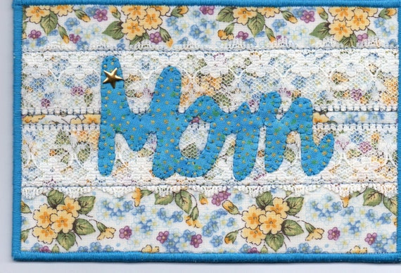 Mom Quilted  Fabric Postcard