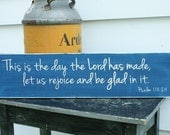 This is the Day That The Lord Has Made Psalm 118:24 Carved Wood Sign Rustic Distressed Bible Verse Poem Favorite Phrase - 8x30 Script Font