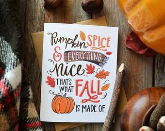 Pumpkin Spice & Everything Nice Greeting Card, Happy Fall, Autumn, Illustration, Pumpkins, Pumpkin Spice Season, Pumpkin Everything