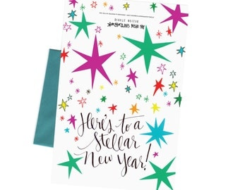 New Year's Card / Happy Birthday Greeting  with Hand Typography, 'Here's to a Stellar New Year' Anniversary or New Year Card