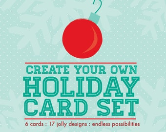 Create Your Own Holiday Card Set - 17 cute designs!