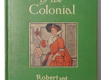 The Quest of the Colonial 1907