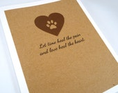 Pet Sympathy Card, Loss of Pet, Pet Condolence, Let Time Heal the Pain, Dog Sympathy, Cat Sympathy, Veterinarian card, Paw Print Heart
