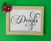 Drinks Printable Sign, Wedding Signage INSTANT DOWNLOAD, Wedding Reception, Party Decor, Table sign  5 x 7 & 8 x 10