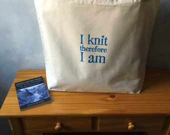 """CLEARANCE ~ Big Cozy Tote  - I knit therefore I am - Blue Ink on Natural Canvas Tote - Shopping Bag -  More info in """"Item Details"""""""