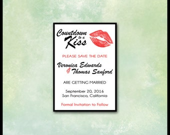 Save the Date / Wedding / Countdown to a Kiss / DIY Printable Invitation / Made to Order / Modern Contemporary