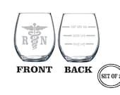 2 REGISTERED NURSE Stemless Etched Wine Glasses Set of 2 Engraved Wine Glasses Gift for NURSE Wine Glasses Gift Cocktail Glass