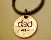 Dad Est 2017 Keychain, New Daddy, Dad Established In Year, DAD Keychain, First 1st Fathers Day Gift, Dad Since, Dad Est Year, Penny Keychain