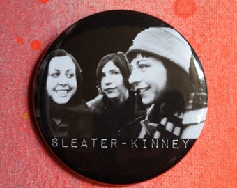Sleater-Kinney fan pin badge pinback button hand pressed 2-1/4 inch pin pingame strong