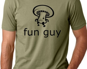 Fun guy funny T shirt screenprinted mushroom Humor Tee