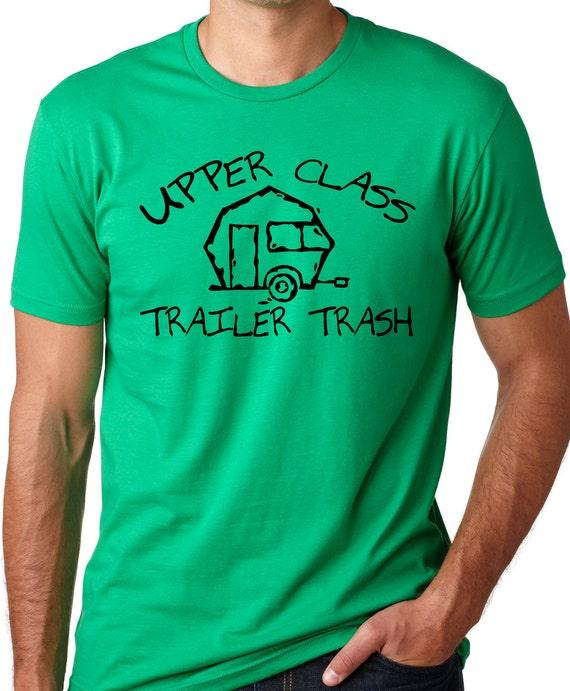 Upper Class Trailer Trash funny red neck T shirt screenprinted Tee