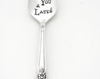 I Love You A Latte™ Coffee Spoon, The Original Hand Stamped Vintage Spoons by Sycamore Hill. Stamped Spoons. Teaspoon. Gift for Lover. Tea.