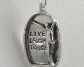 Up Cycled Sterling Silver and PMC Pendant - Live Laugh Dance - Women - Strength - Empowerment - Echo Friendly - Art Jewelry Pendant - 1873