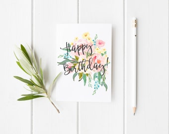 Happy Birthday Greeting Card - Watercolor Flowers - Floral Card