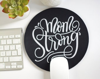 Mousepad - Mom strong - hand lettered mouse pad