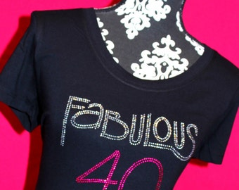 Fabulous at 40 Rhinestone Tee, Fabulous at 40 Bling Tank, Fabulous at 40 Shirt, 40th Birthday Bling Tank, 40th Birthday, Fabulous at 40,