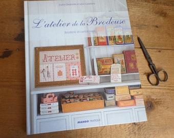 """FRENCH craft book  """"L'atelier de la brodeuse"""" (The stitcher's workshop)"""