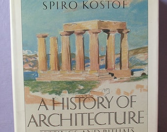 Vintage A History of Architecture by Spiro Kostof, 1985, Architecture book, Gift for Architect, Greece Rome Egypt, Large hardcover book