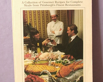Vintage Dining in Pittsburgh Cookbook by Klein and Roscow, 1980, Gourmet cookbook, Restaurant book, Fine dining, anniversary for wife,