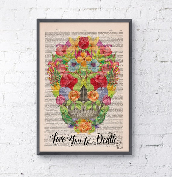 "Summer Sale Love you to death"" flowers on skull art prints, love wall decor ,room decor,home decor, science & anatomy art  SKA114"