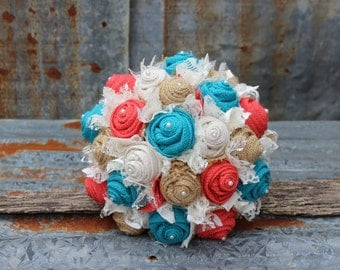 Fabric Bridal Bouquet with Turquoise and Coral Burlap and Lace Wedding Bouquets Bridal Bouquet rustic, country wedding, bride, bridesmaid