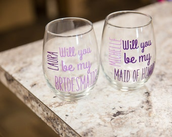 Bridesmaid gift, Bridesmaids gifts, Will you be my Bridesmaid stemless wine glass. Personalized Maid of honor proposal. Bridesmaid proposal