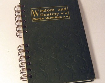 1906 WISDOM AND DESTINY Handmade Journal Vintage Upcycled Book Philosophy of Life