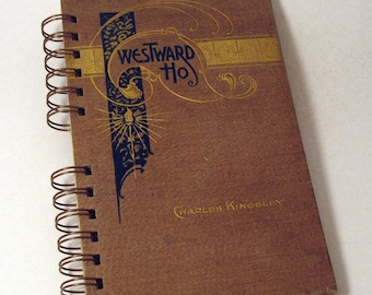 WESTWARD HO! Handmade Journal Vintage Upcycled Book Vintage Notebook