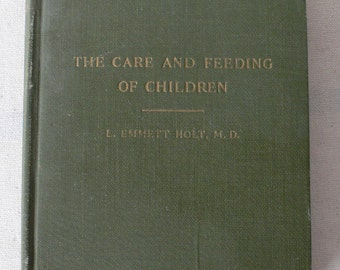 vintage book, The care and Feeding of Children, 1929, from Diz Has Neat Stuff