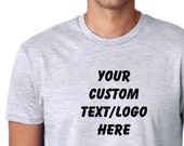 Custom T-Shirt - Personalized T-Shirt -  Custom Shirt - Your Text Here Tee  - Personalized Gift -  Gray T-Shirt