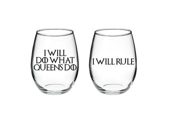 Game of Thrones - I Will Do What Queens Do I Will Rule SET OF TWO Daenerys Targaryen 21 oz wine glass