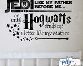 Jedi Like My Father Hogwarts Like My Mother Wall Decal Vinyl Sticker Quote Harry Potter Star Wars Decor