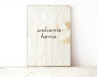 Vintage look Wall Decor, Poster, Sign - Welcome Home