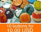 ANY 10 buttons for 10.00! mix and match ten buttons; pin back buttons; buttons