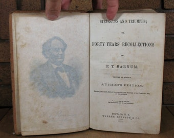 SALE - Struggles and Triumphs; or Forty Years' Recollections of P T Barnum Written by Himself - HC 1873 Printing - SALE (was 35 usd)