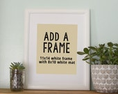 Add a Frame- Add an 11x14 White Frame to your 8x10 print