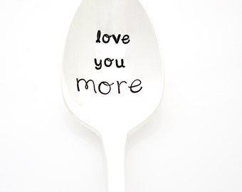Love You More, stamped coffee spoon. Wife gift, Mom Gift, Husband Gift. Engraved tea spoon. By Milk & Honey.
